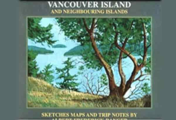 Vancouver Island: Sketches And Trip Notes