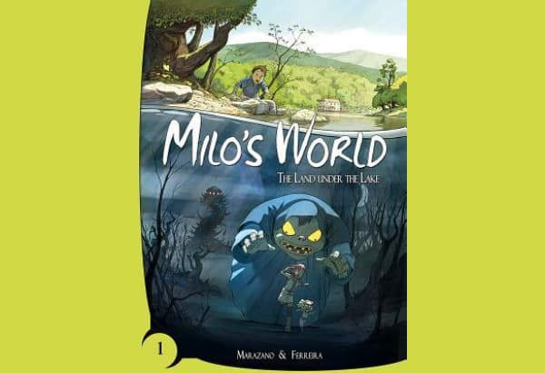 Milo's World: The Land Under the Lake