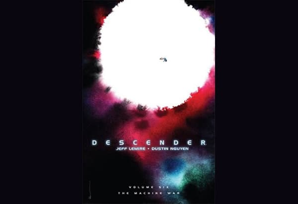 Descender, Volume 6: The Machine War