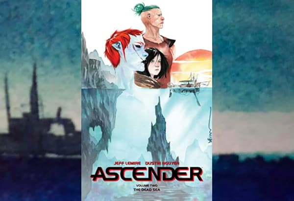 Ascender, Volume 2: The Dead Sea