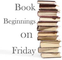 Book Beginnings on Friday