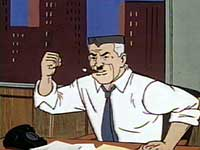 J. Jonah Jameson demanding results