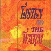 Listen to the Warm