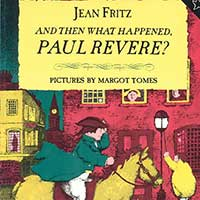 And Then What Happened, Paul Revere?
