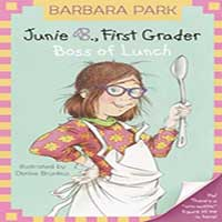 Junie B. Jones, First Grader: Boss of Lunch