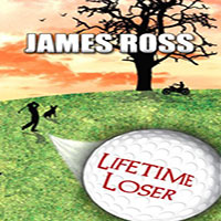 Lifetime Loser