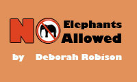 (not the actual cover) No Elephants Allowed
