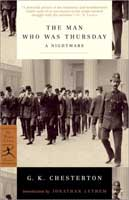 The Man Who Was Thursday: A Nightmare (link goes to Amazon)