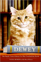Dewey: The Small-Town Library Cat Who Touched the World (Link goes to Amazon)