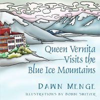 Queen Vernita Visits the Blue Ice Mountains (Link goes to Powells)