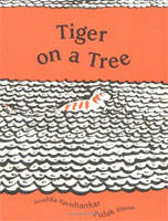 The Tiger on a Tree (Link goes to Powells)