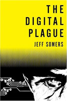The Digital Plague cover art (Link goes to Powells)
