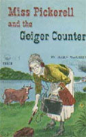 Miss Pickerell and the Geiger Counter (Link goes to Powells)
