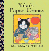 Yoko's Paper Cranes cover art (Link goes to Powells)