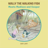 Wally the Walking Fish  cover art (Link goes to Powells)