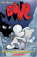 Bone: Out From Boneville  cover art (Link goes to Powells)